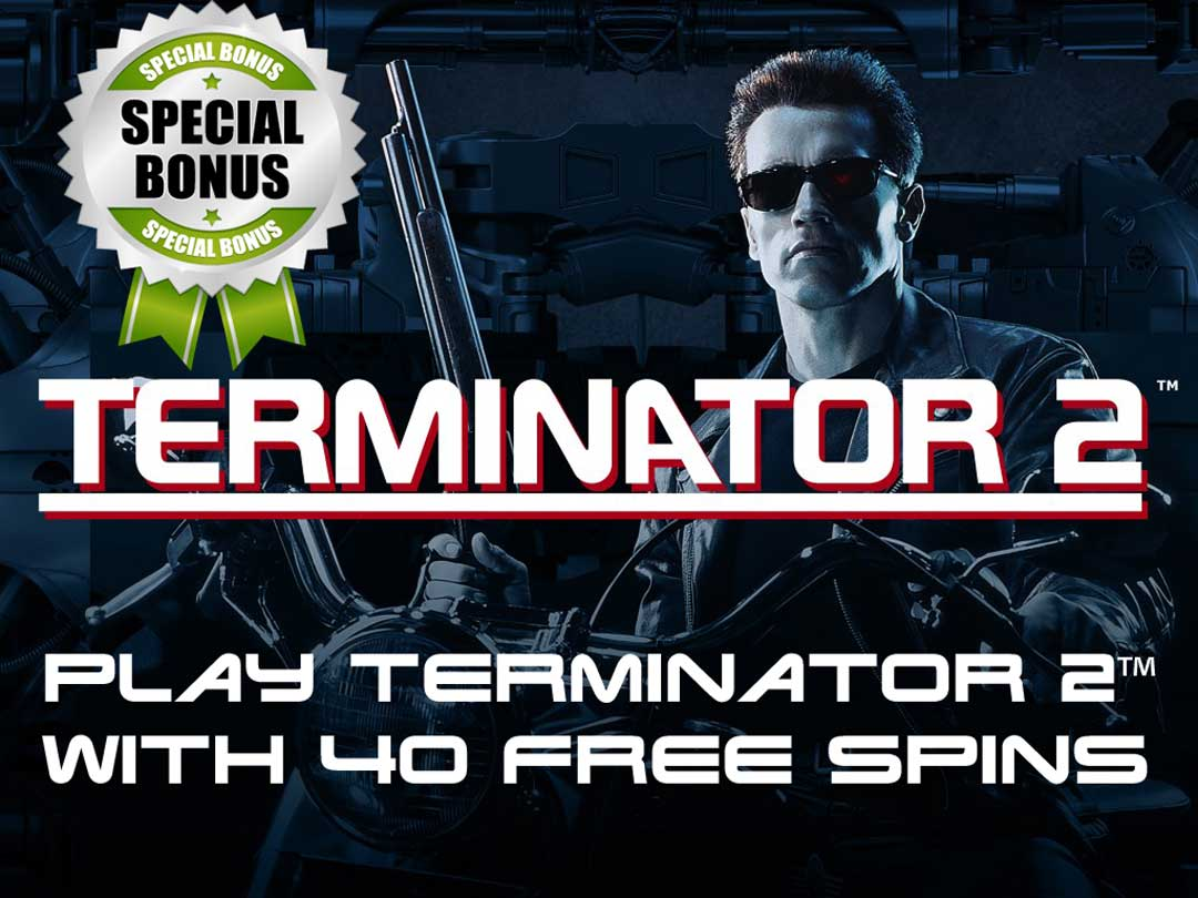 Terminator 2 free spins offer