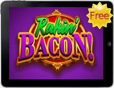Rakin' Bacon free mobile pokies