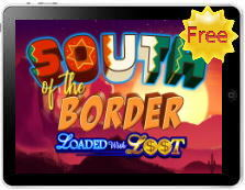 South of the Border free mobile pokies
