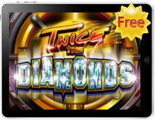 Twice the Diamonds free mobile pokies