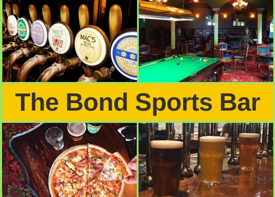 Bond Sports Bar Wellington – Menu, Entertainment and Pokies Gaming Lounge