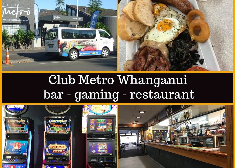 Club Metro Whanganui Menu, Bar, Entertainment & Pokies Guide