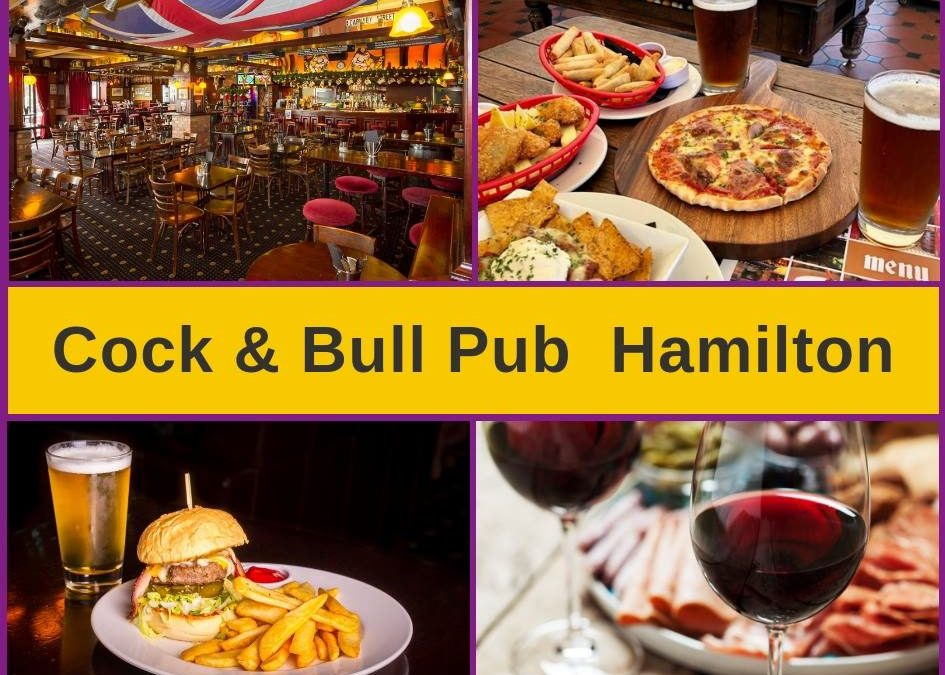 Cock & Bull Pub Hamilton – Food Menu & Pokies Gaming Lounge