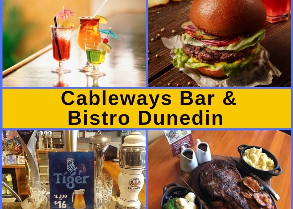 Cableways Bar & Bistro Dunedin – Menu, Entertainment & Pokies Gaming
